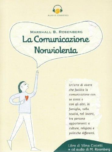 La Comunicazione Nonviolenta - CD Audio