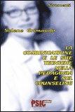 La Comunicazione e le sue tecniche della Pedagogia e nel Counseling