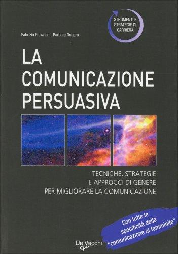 La Comunicazione Persuasiva