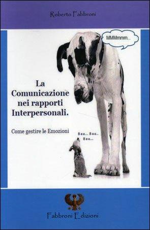 La Comunicazione nei Rapporti Interpersonali