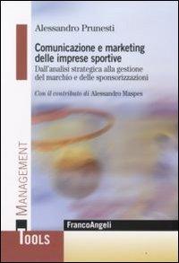 Comunicazione e Marketing delle Imprese Sportive