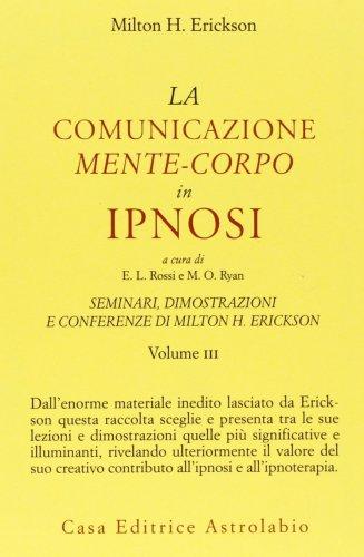 La Comunicazione Mente-Corpo in Ipnosi