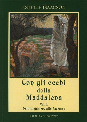Con gli Occhi della Maddalena - Volume 2