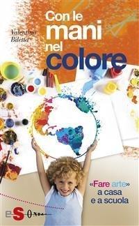 Con le Mani nel Colore (eBook)