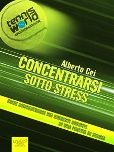 Concentrarsi Sotto Stress (eBook)