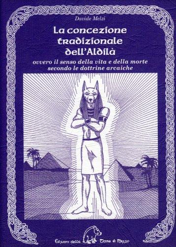 La Concezione Tradizionale dell'Aldilà