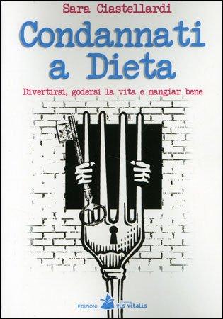 Condannati a Dieta