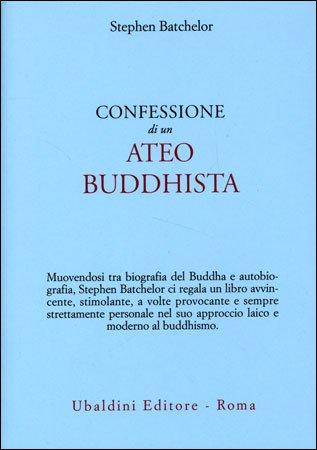 Confessione di un Ateo Buddhista