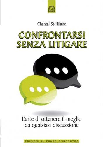 Confrontarsi Senza Litigare (eBook)