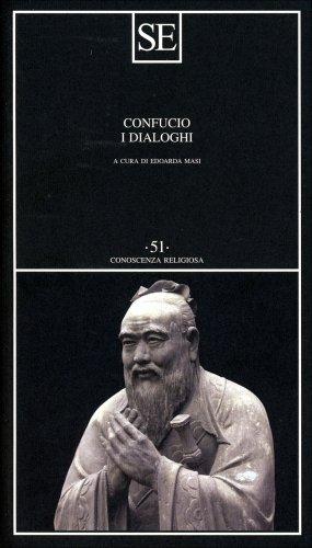 Confucio - I Dialoghi