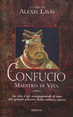Confucio - Maestro di Vita