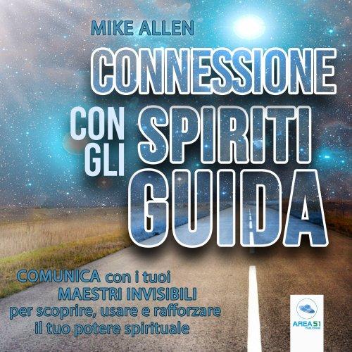 Connessione con gli spiriti guida (Audiolibro MP3)
