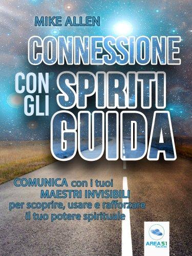 Connessione con gli Spiriti Guida (eBook)