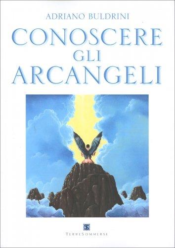 Conoscere gli Arcangeli