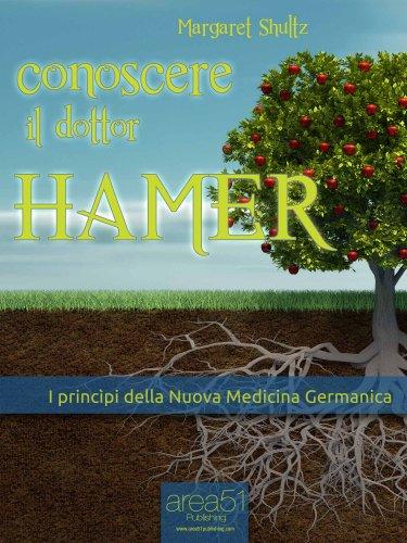 Conoscere il Dottor Hamer (eBook)