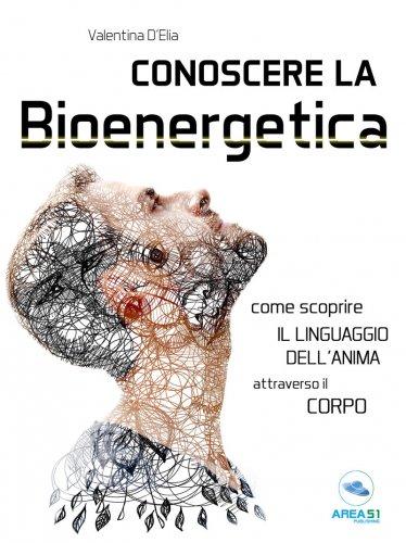 Conoscere la Bioenergetica (eBook)