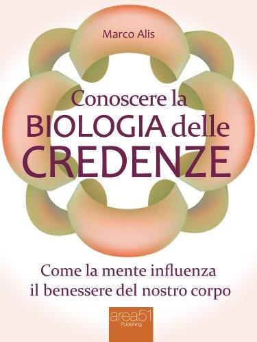 Conoscere la Biologia delle Credenze (eBook)