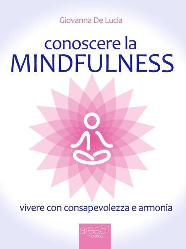 Conoscere la Mindfulness (eBook)