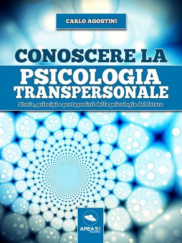 Conoscere la Psicologia Transpersonale (eBook)