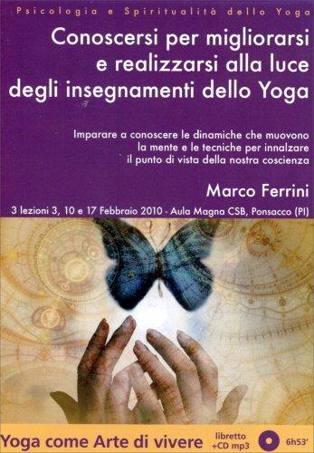 Conoscersi per Migliorarsi e Realizzarsi alla Luce degli Insegnamenti dello Yoga - CD Mp3