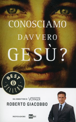 Conosciamo Davvero Gesù?