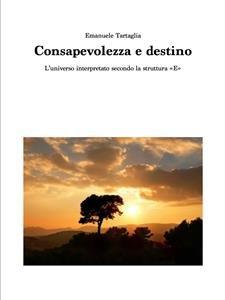 Consapevolezza e Destino (eBook)