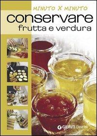 Conservare frutta e verdura (eBook)