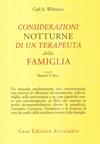 Considerazioni Notturne di un Terapeuta della Famiglia