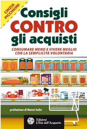 Consigli Contro gli Acquisti (eBook)
