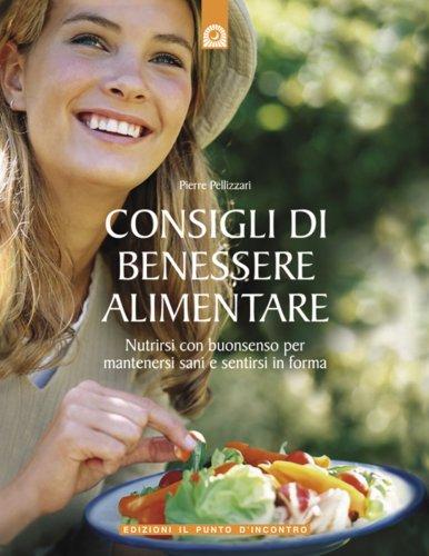 Consigli di Benessere Alimentare (eBook)