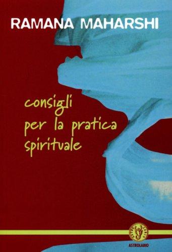 Consigli Per la Pratica Spirituale