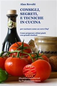 Consigli, Segreti e Tecniche in Cucina (eBook)