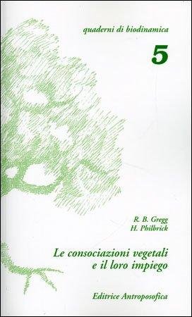 Le Consociazioni Vegetali e il Loro Impiego