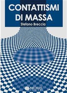 Contattismi di Massa (eBook)