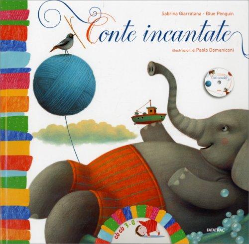Conte Incantate - Con CD Incluso