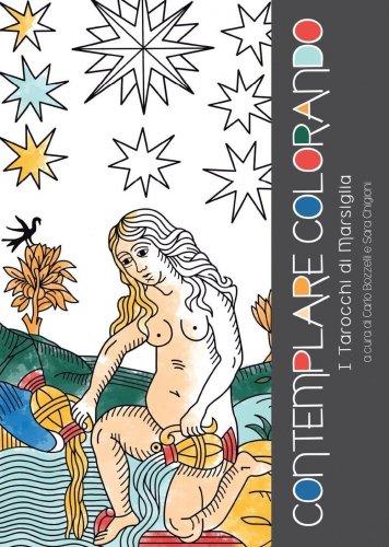 Contemplare Colorando i Tarocchi di Marsiglia
