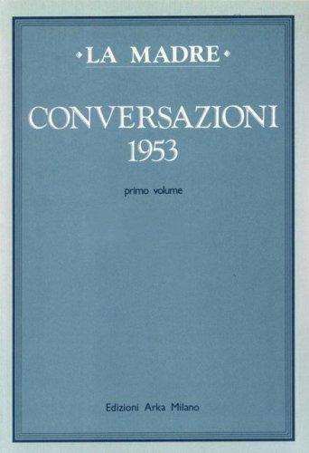 Conversazioni - 1953 - Volume 1