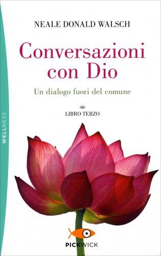 Conversazioni con Dio - Libro Terzo