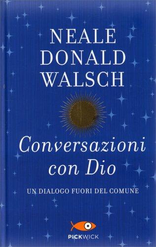 Conversazioni con Dio - Edizione Speciale