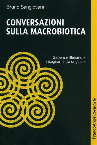 Conversazioni sulla Macrobiotica