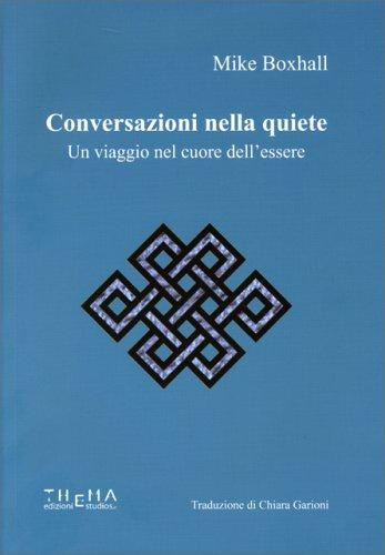 Conversazioni nella Quiete