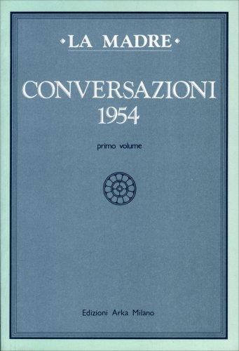 Conversazioni - 1954 vol. 1