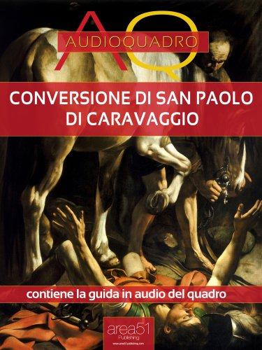 Conversione di San Paolo di Caravaggio (eBook)