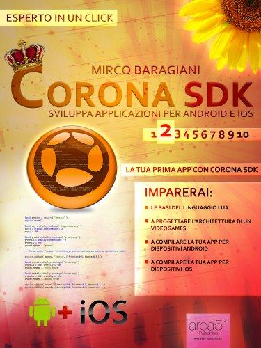 Corona SDK: Sviluppa Applicazioni per Android e iOS - Livello 2 (eBook)
