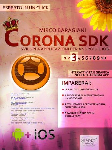 Corona SDK: Sviluppa applicazioni per Android e iOS - Livello 3 (eBook)