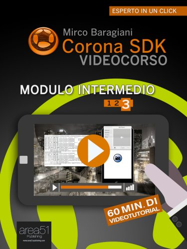 Corona SDK Videocorso. Modulo Intermedio - Vol. 3 (eBook)