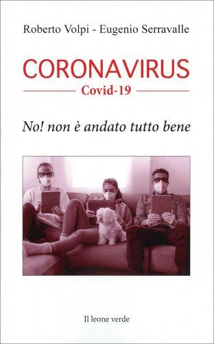 Coronavirus - No! Non è andato tutto bene