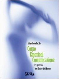 Corpo Emozioni Comunicazione