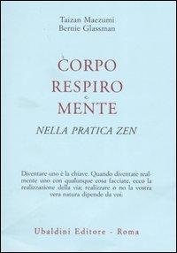 Corpo Respiro e Mente nella Pratica Zen