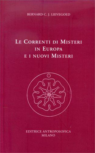 Le Correnti di Misteri in Europa e i Nuovi Misteri